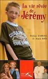 La vie rêvée de Jérémy