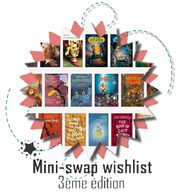 Mini swap wishlist 3e edition