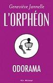 L'Orphéon : Odorama