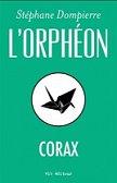 L'Orphéon : Corax