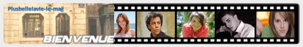 → PlusBelleLaVie-Le-Mag... Actus, intrigues, spoilers, dossiers...c'est votre blog sur la série ! PlusBelleLaVie-Le-Mag©
