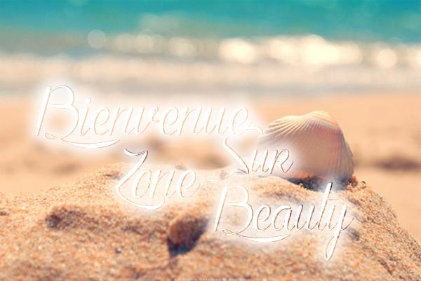 Bienvenue sur Zone-Beauty  ♥
