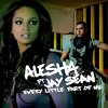 Every Little Part Of Me - Alesh Dixon Feat Jay Sean
