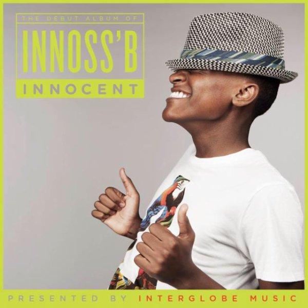Innoss'B (Album) 2013 Déjà disponible sur iTunes