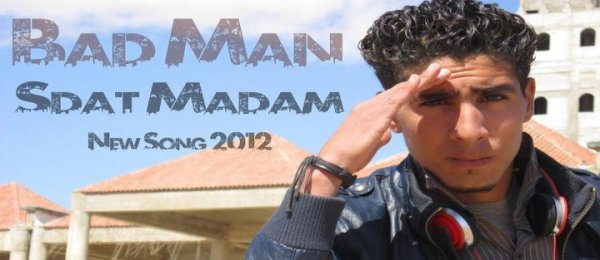 Bad Man- Sdat Madame  (2012)
