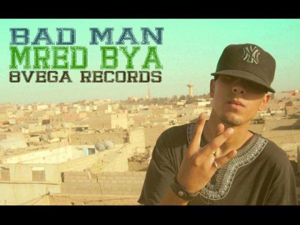 Mixtape [Men Ga3 Jnab] / Bad Man - Mréd Bya  (2012)