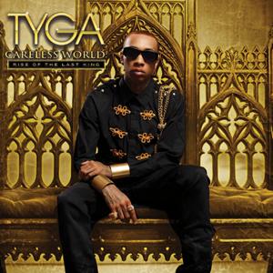 Careless World / Tyga Do It All (2012)