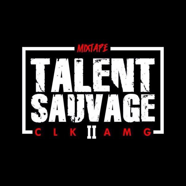 TALENT SAUVAGE II / ROULE UN JOINT MET TOI BIEN // CLK AMG FEAT LIDWA (2014)