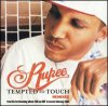 Tempted to touch ~ Rupee ♥ (2004)