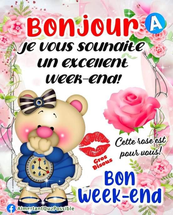 Bonjour bon week-end