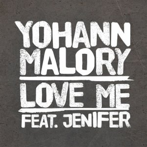 LOVE ME (duo Yohann Malory)