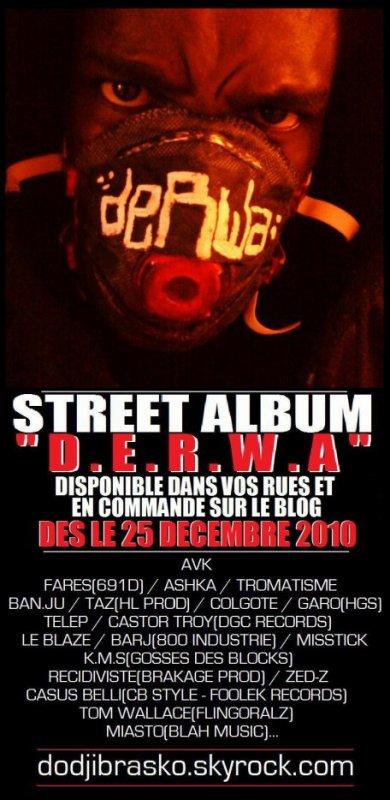 "STREET ALBUM D.E.R.W.A / °°EXCLU°° : ""MIXTAPE 16 MIZERES"" mixé et ambiancé par Dodji Brasko (2010)"