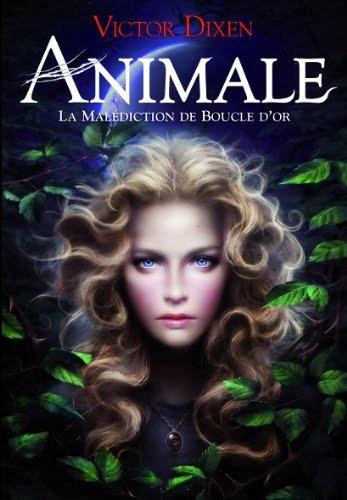 Animale, la malediction de Boucle D'or: Victor Dixen