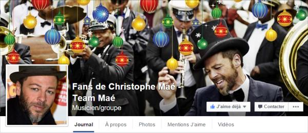 Page Facebook : Fans de Christophe Maé - Team Maé