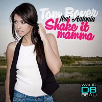 antonia  / shake it mamma (2011)