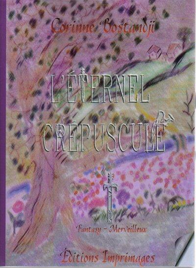 """Voici la couverture de mon second roman """"L'Éternel Crépuscule"""""""