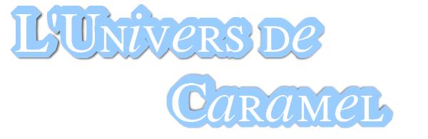 L'Univers de Caramel
