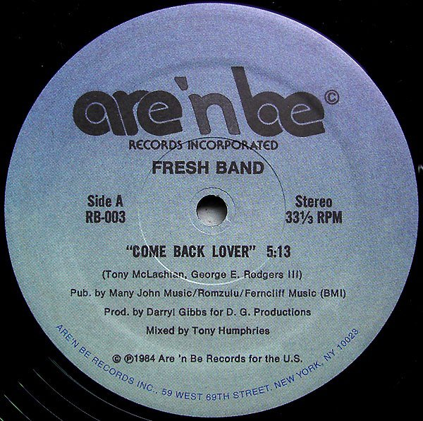 FRESH BAND 1984 – Come Back Lover Label Are 'n Be Records