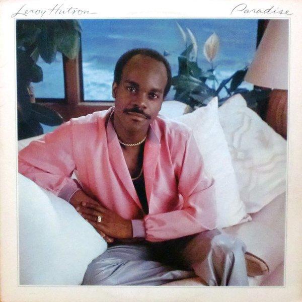Leroy Hutson 1982- Paradise chez ELEKTRA RECORDS