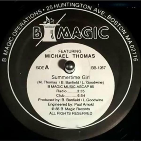 B Magic Featuring Michael Thomas 1985  – Summertime Girl