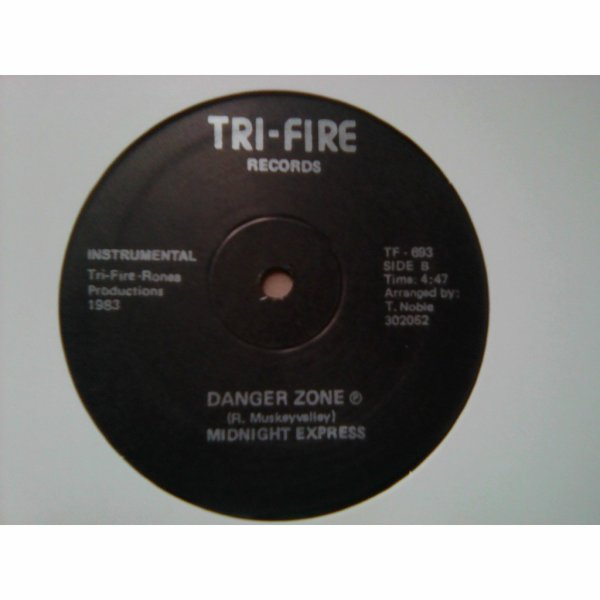 Midnight Express 1983 - Danger Zone sur TRI-FIRE