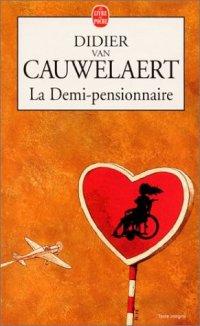 ∗ La Demi-pensionnaire ∗