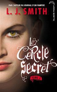∗ Le Cercle Secret ∗