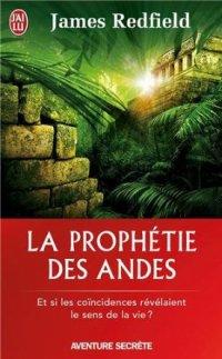 ∗ La prophétie des Andes ∗