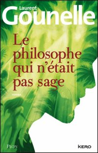 ∗ Le philosophe qui n'était pas sage ∗