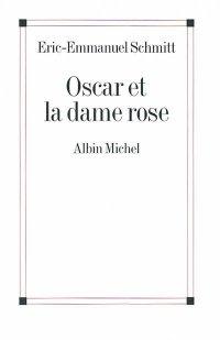 ∗ Oscar et la dame rose ∗