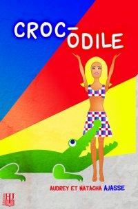 ~ Croc-Odile ~