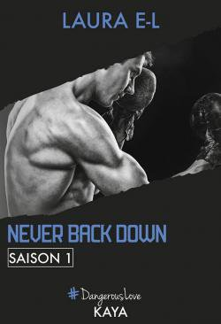 ~ Never Back Down ~