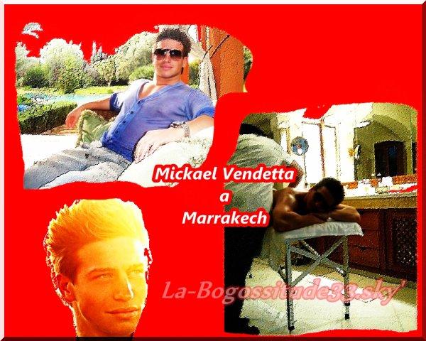 Mickael Vendetta a Marrakech