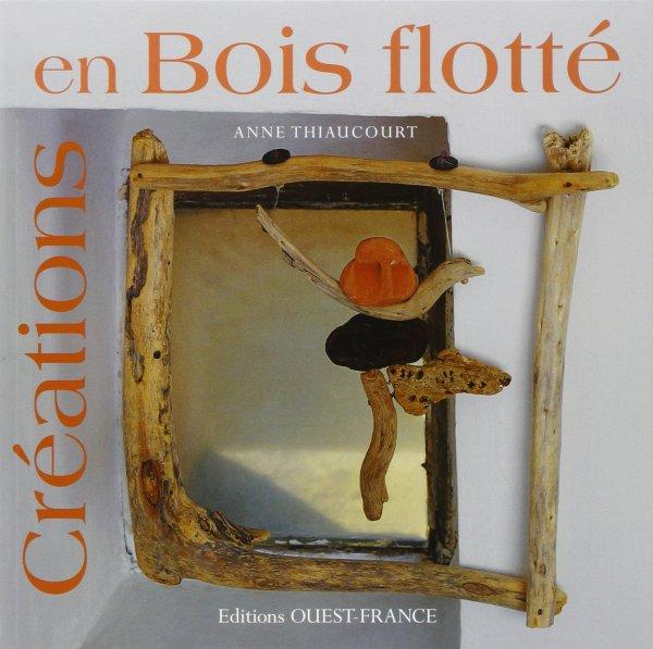 CREATIONS EN BOIS FLOTTE