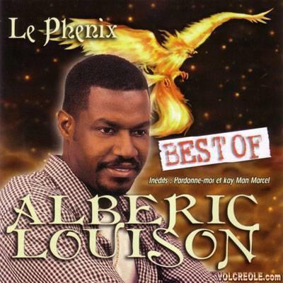 Best of Alberic Louison / ALBERIC LOUISON Pardonne-moi  (2013)
