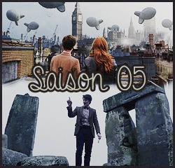 "#  Saison 05 : "" All of time and space; everywhere and anywhere; every star that ever was. Where do you want to start ? """