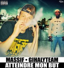 Atteindre Mon But - feat Gihaly Team  (2012)