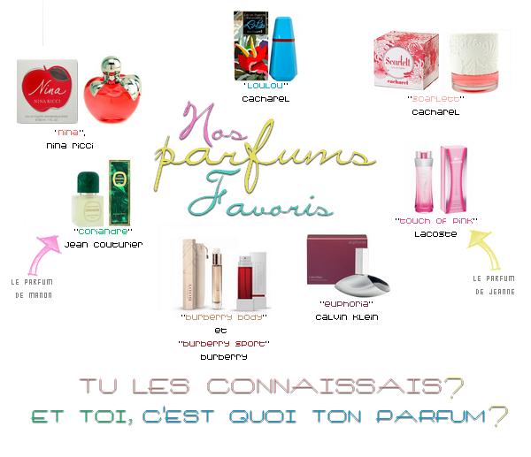 Nos parfums préférés.