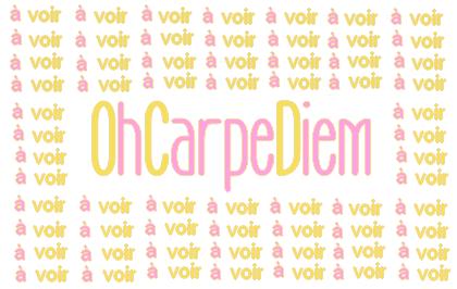 Pub pour OhCarpeDiem ♥