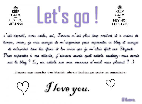 Let's go, c'est reparti. ♥