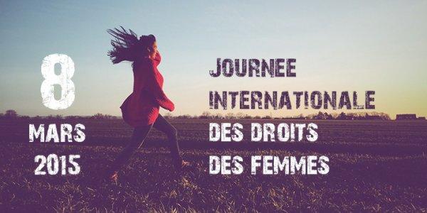 Journée Internationale des Droits de la Femme.