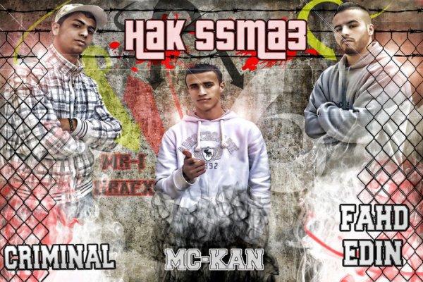 Mc Kan (Tetouan Voice Famliy) & Tet Flow : Hak Sma3