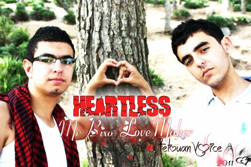 Tetouan Voice Family Present :  [ Mr-Bixo & LoveMaker ]  - Heartless 2011