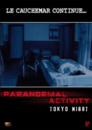 Paranormal activity: Tokio night