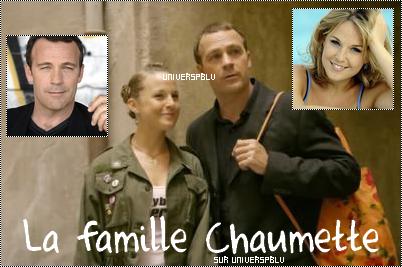 Présentation de la famille Chaumette.