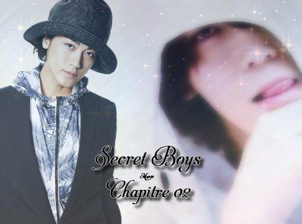 ☠☠ Secret Boys - Chapitre 02 ☠☠