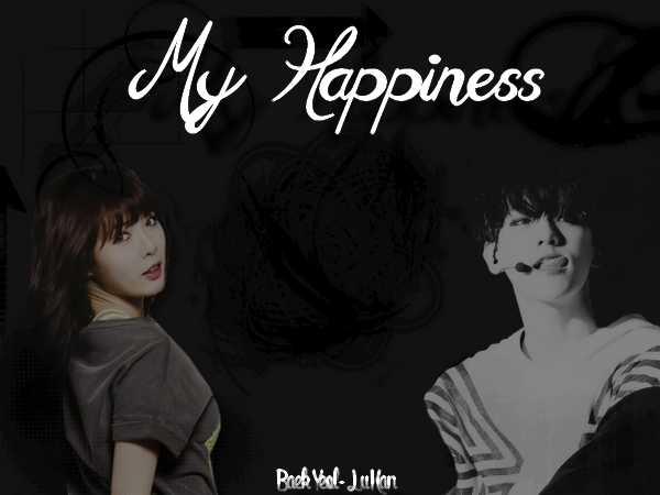 Fiction1: MY HAPPINESS.