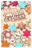 News:Extrait de Miss pain d'épices, chapitre 1/2