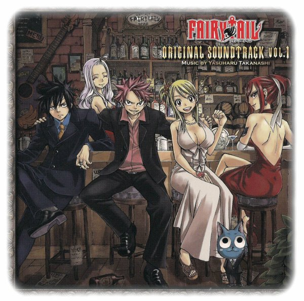 Fairy Tail - Original Soundtrack vol.1 / FAIRY TAIL main theme (2010)
