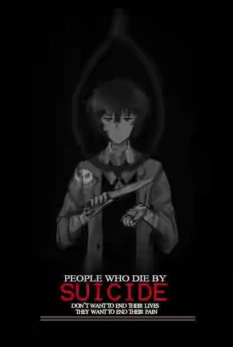 Les gens qui meurent en se suicidant ne veulent pas mettre fin à leur vie. Ils veulent juste mourir pour mettre fin à leur souffrance.